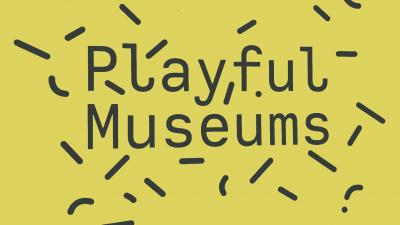 playful museums museumnext 2019